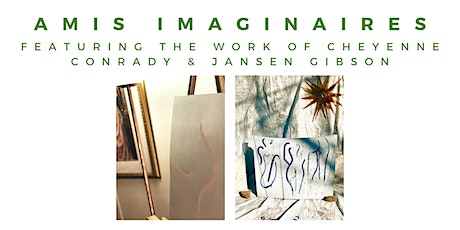 Amis Imaginaires *Limited Capacity* Art Viewing - 7:00 - 7:30PM tickets