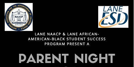 NAACP & Lane ESD AABSS Program Parent Night tickets