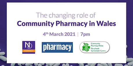 The changing role of Community Pharmacy in Wales tickets