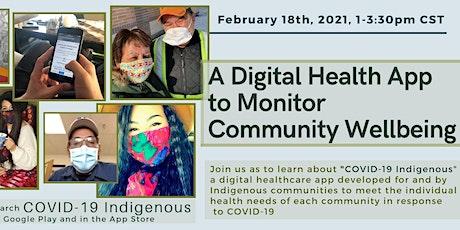 A Digital Health App to Monitor Community Wellbeing Tickets