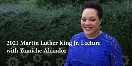 2021 Annual Martin Luther King Lecture featuring Yamiche Alcindor tickets