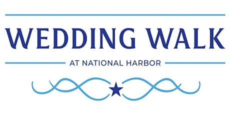National Harbor Wedding Walk tickets