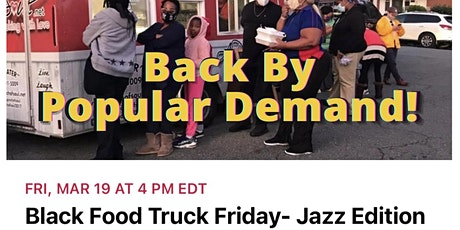 Black Food Truck Fridays- Jazz Edition tickets
