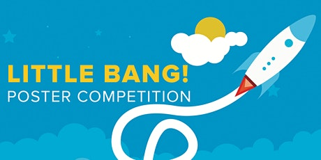 Little Bang! Poster Competition | Session 3 Viewing and Awards tickets