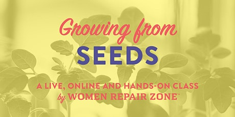 Growing From Seeds tickets