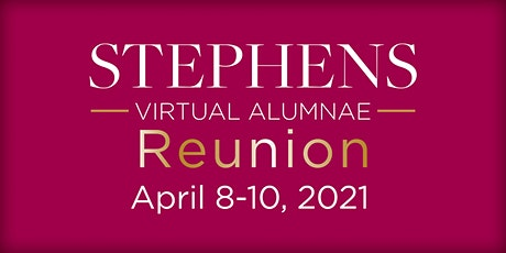 Stephens College Virtual Reunion April 8-10, 2021 tickets