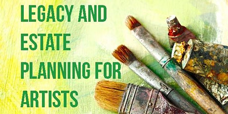 Legacy and Estate Planning for Artists tickets