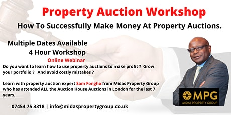 Property Auction Workshop -  How Make Money From Auctions tickets