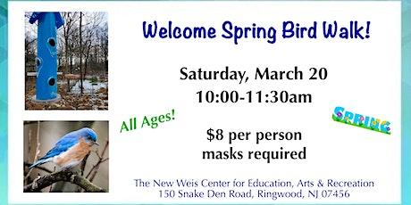 Welcome Spring Bird Walk! tickets