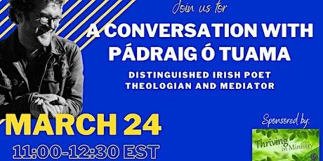 A Conversation with Pádraig Ó Tuama Addressing Violent Extremism tickets