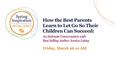 An Intimate Conversation with Best Selling Author Jessica Lahey tickets