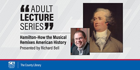 Virtual Adult Lecture: Hamilton - How the Musical Remixes American History tickets