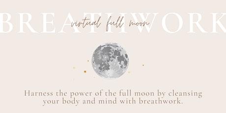Full Moon Breathwork Virtual Healing Circle tickets