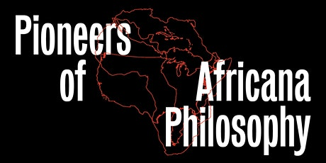 Pioneers of Africana Philosophy tickets