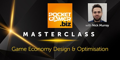 MasterClass:  Game Economy Design & Optimisation tickets