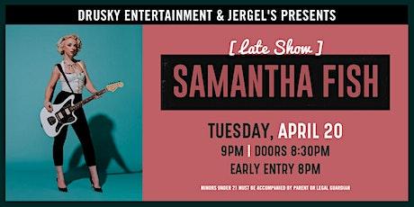 Samantha Fish (Late Show) tickets