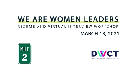 We Are Women Leaders: Resume and Virtual Interview Workshop tickets