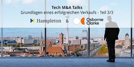 Tech M&A Talks  - Grundlagen eines erfolgreichen Verkaufs (3/3) Tickets