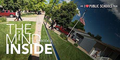 THE MIND INSIDE EPISODE 3 - North Platte Community Film Screening tickets