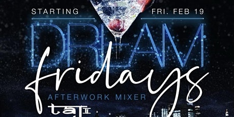 DREAM FRIDAYS tickets