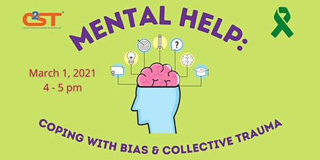 Mental Help: Coping with Bias & Collective Trauma tickets