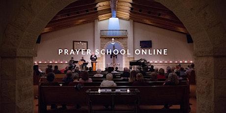 Prayer School Online tickets