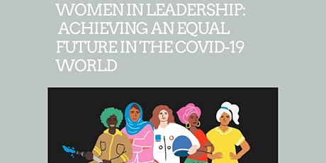 Women in Leadership: Achieving an Equal Future in the COVID-19 World tickets