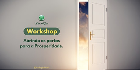Workshop Abrindo as portas para a Prosperidade tickets