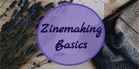 Zinemaking Basics (Online Workshop) tickets
