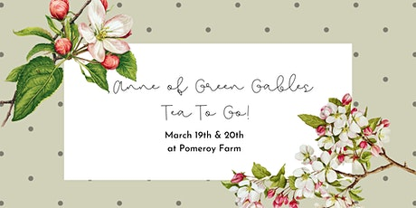 Anne of Green Gables Tea To Go! tickets