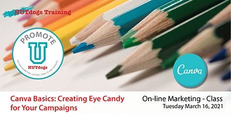Promote U: Canva Basics - Creating Eye Candy  for Your Campaigns tickets