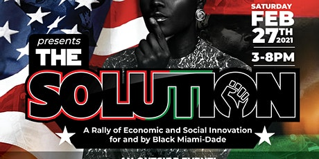 The Black Miami Solution and Innovation Rally tickets
