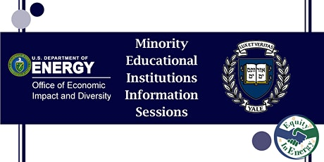Minority Educational Institutions  Information Sessions Featuring Yale tickets