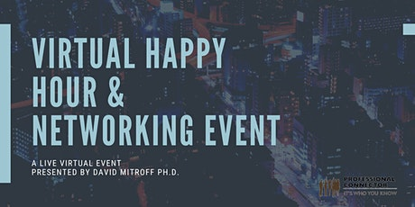 Virtual Happy Hour Networking Event | April 15 , 2021 tickets