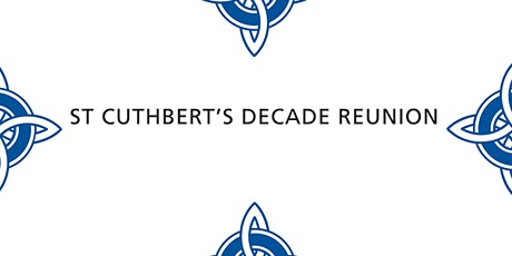 St Cuthbert's Decade Reunion Dinner tickets
