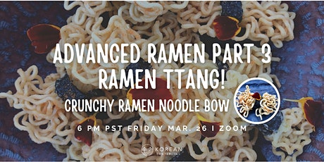 Advanced Ramen Part3_Ramen Ttang! tickets