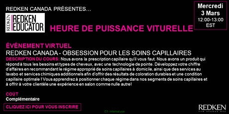 REDKEN CANADA - OBSESSION POUR LES SOINS CAPILLAIRES tickets