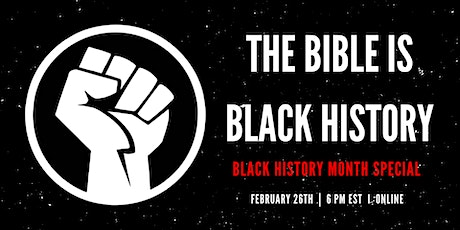 The Bible Is Black History I 2021 tickets