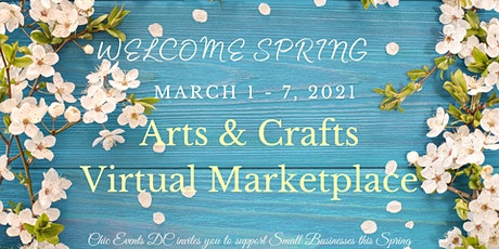 Welcome Spring ~ Virtual Arts & Crafts Marketplace tickets