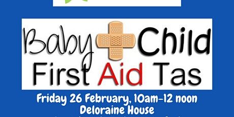 Baby & Child First Aid - Deloraine tickets