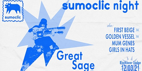 Sumoclic Night: Great Sage tickets