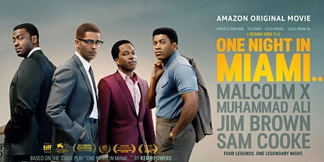 One Night in Miami Watch Party & Film Discussion tickets