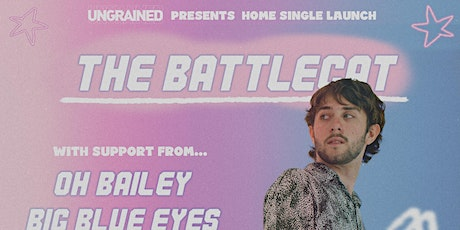 UNGRAINED PRESENTS: The BattleCat 'Home' Single Launch tickets