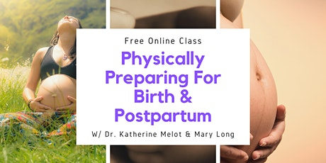 Physically Preparing Your Body For Birth & Postpartum tickets