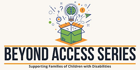 Beyond Access Series: Moving from Early Intervention to Preschool (English) tickets