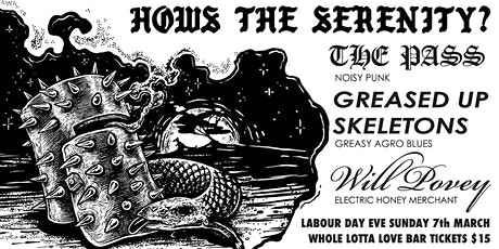 The Pass + Greased Up Skeletons + Will Povey tickets