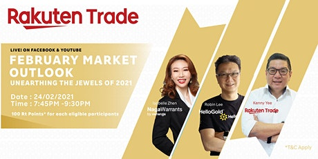 February Market Outlook: Unearthing Jewels of 2021 tickets