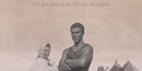 Book talk - Whitewash: The Lost Story of an African Australian tickets