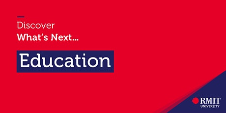 Discover What's Next:  Education tickets