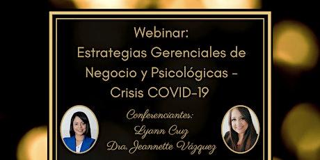 Webinar: Estrategias  Gerencia de Negocios y Psicológicas -  crisis COVID tickets